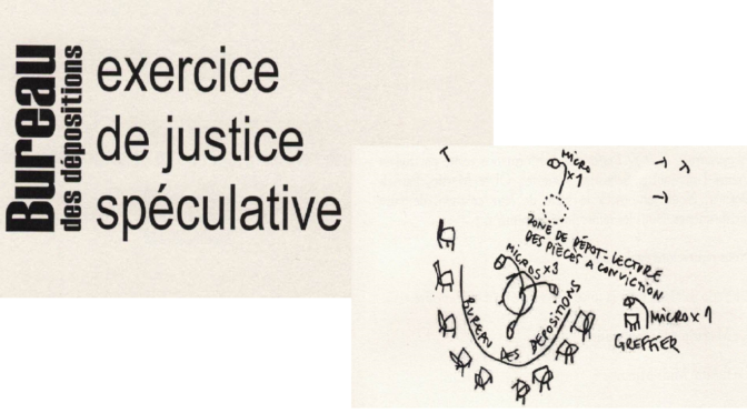 Performing the law / LE BUREAU DES DEPOSITIONS